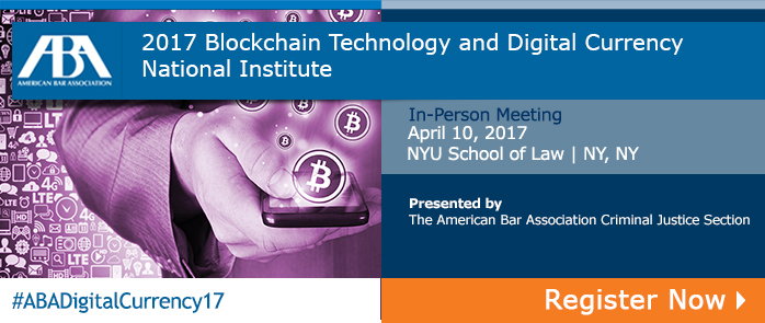 2017 Blockchain Technology and Digital Currency National Institute