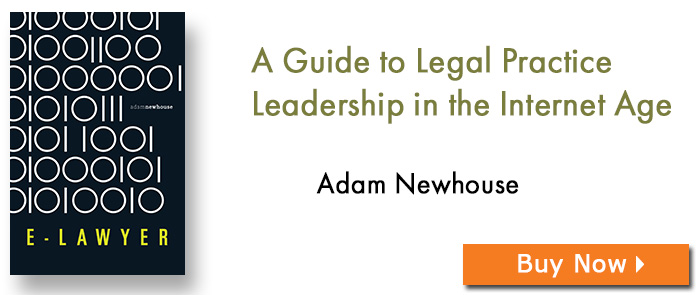 E-Lawyer: A Guide to Legal Practice Leadership in the Internet Age
