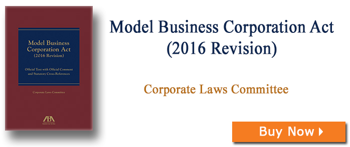 Model Business Corporation Act (2016 Revision)