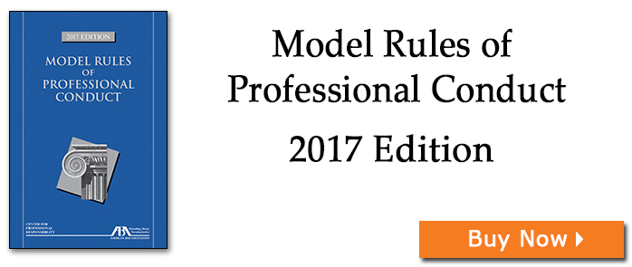 Model Rules of Professional Conduct, 2017 Edition
