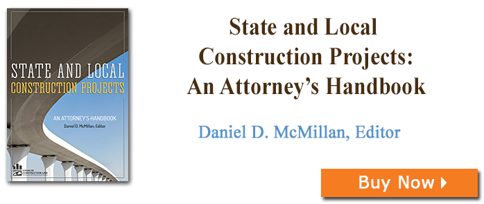 State and Local Construction Projects: An Attorney's Handbook