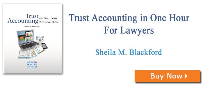 Trust Accounting in One Hour for Lawyers
