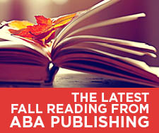 The latest fall reading from ABA Publishing