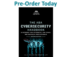 Pre-Order Today: ABA Cybersecurity Handbook, Second Ed.