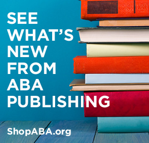 What's New from ABA Publishing